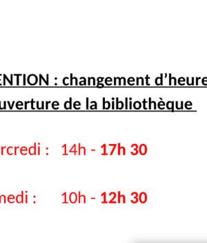 Changement d'horaires / Bibliothèque